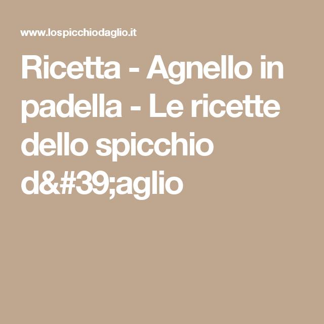 Ricetta - Agnello in padella - Le ricette dello spicchio d'aglio
