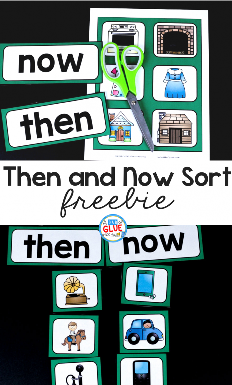 Then And Now Sort Printable Kindergarten Social Studies Social Studies First Grade Freebies
