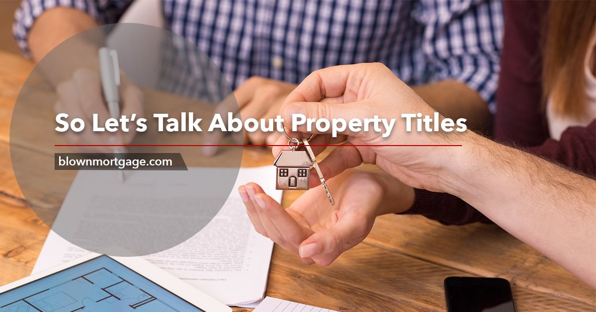So Let S Talk About Property Titles Let It Be Let Them Talk Title