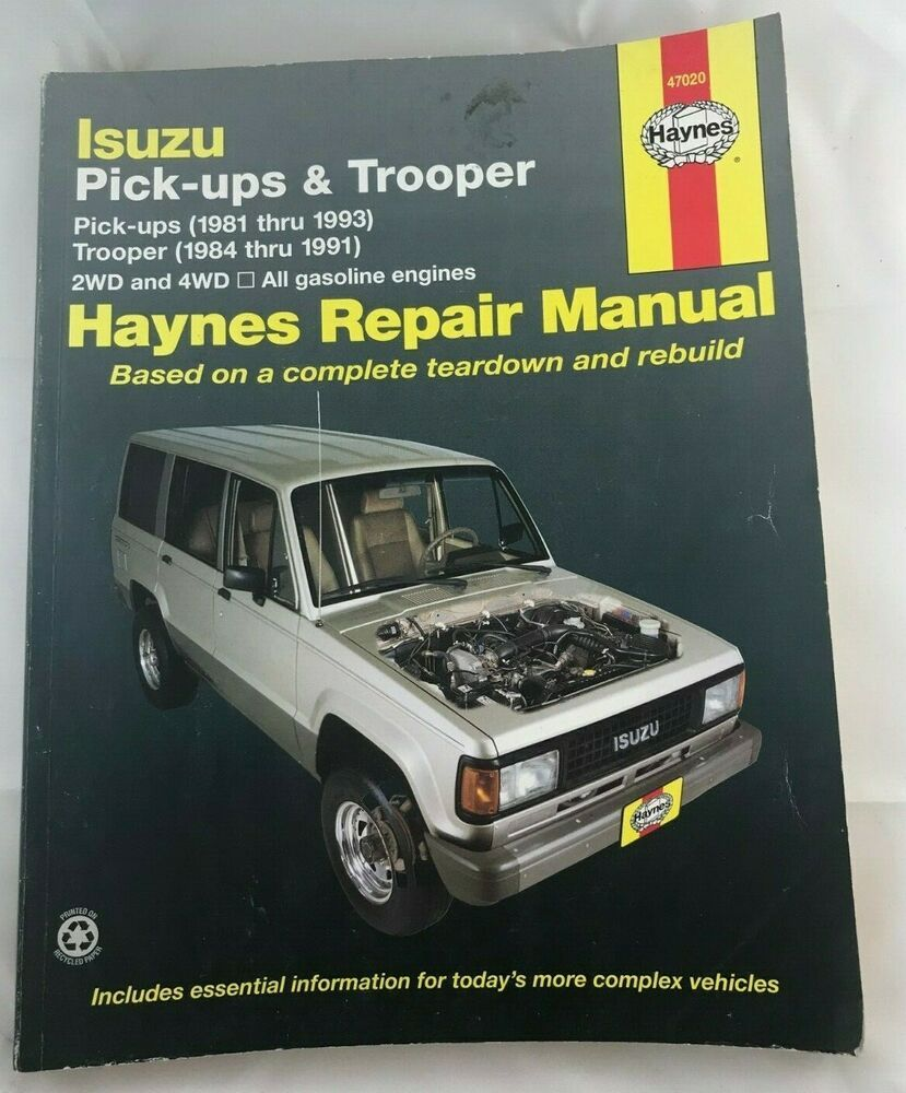 Haynes Isuzu Trooper Pick Ups 1981 1993 Auto Repair Manual H47020 In 2020 Repair Manuals Auto Repair Repair