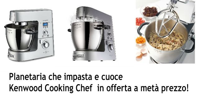 Planetaria che impasta e cuoce Kenwood Cooking Chef in ...