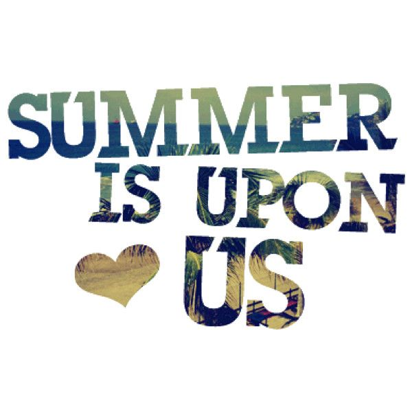 summer quote - Photobucket found on Polyvore