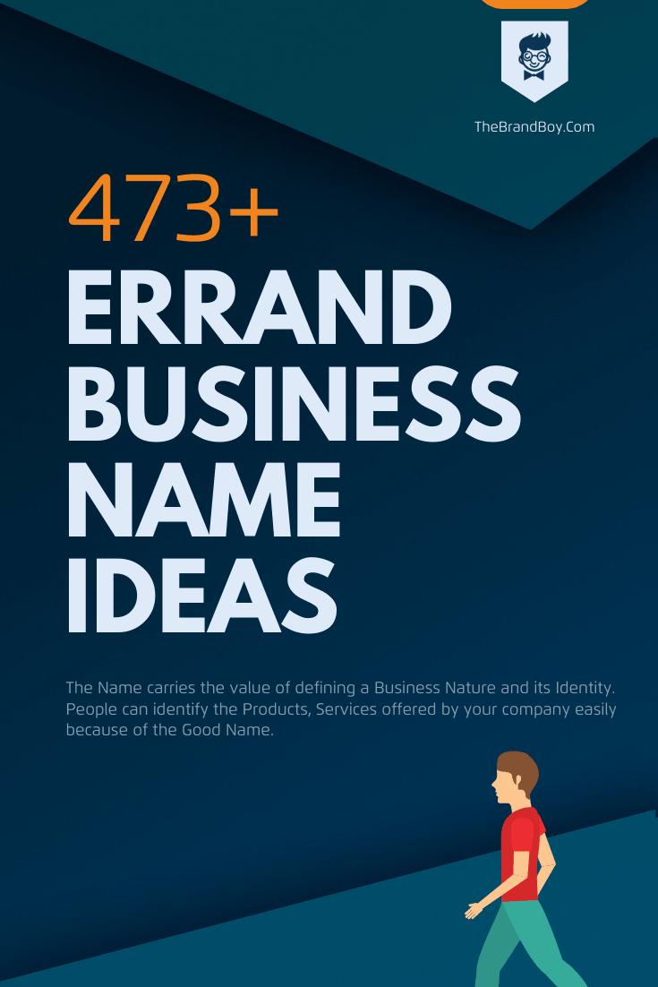 451 Good Errand Business Name Ideas Thebrandboy Com Errand Business Business Names Business Company Names