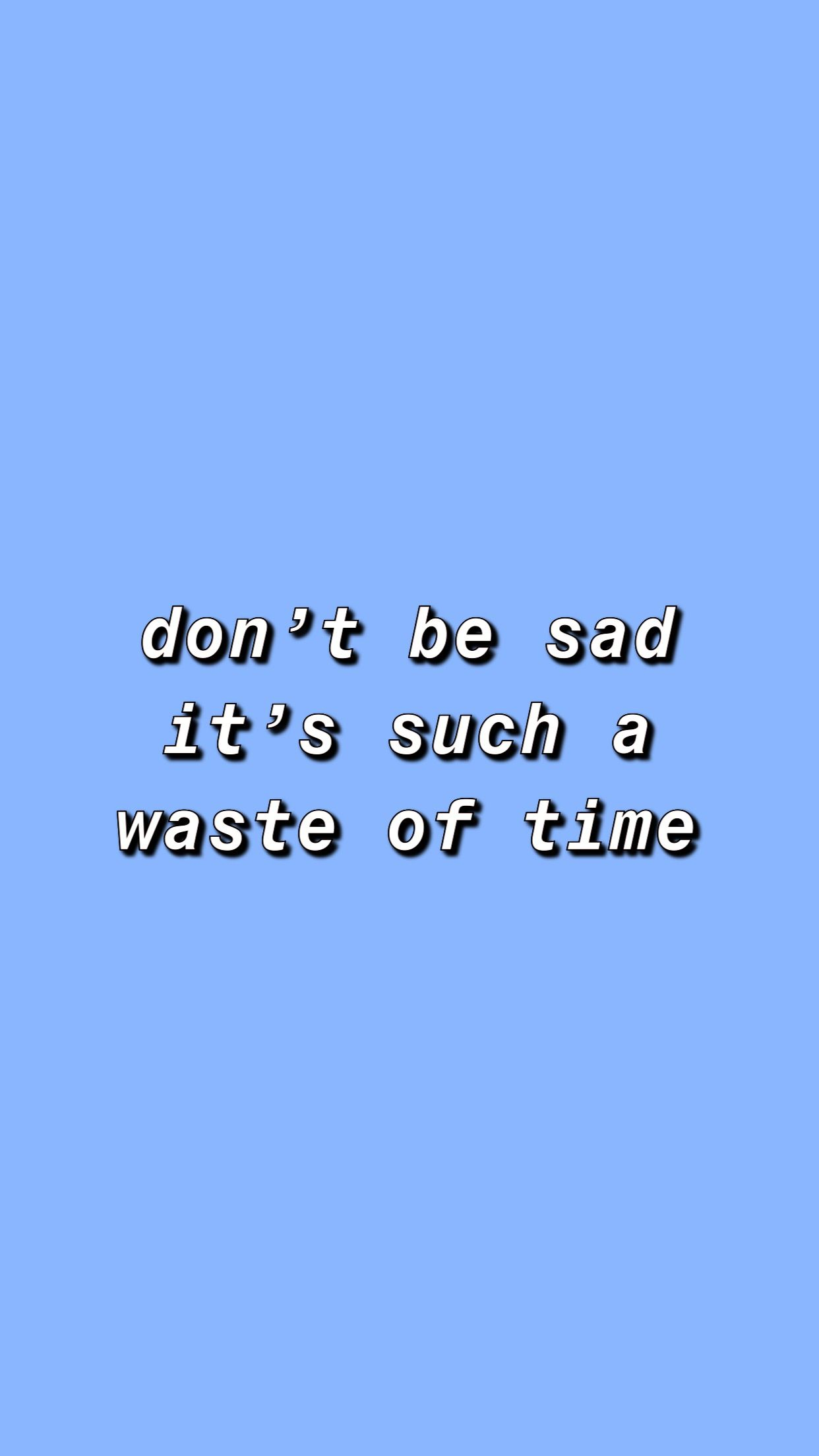 Quote Billie Eilish Blue Background Aesthetic Cute