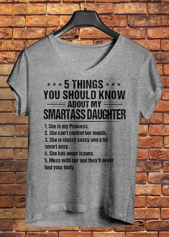 5 Things You Should Know About My Smartass Daughte