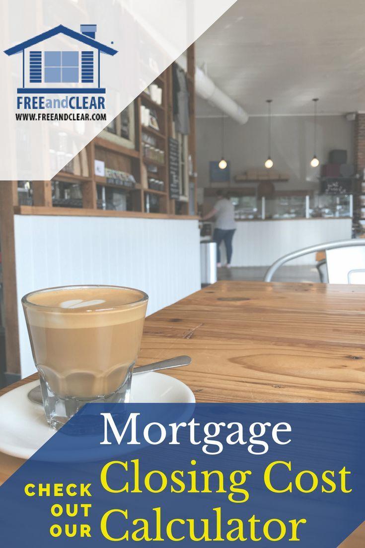 Mortgage closing cost calculator mortgage calculator