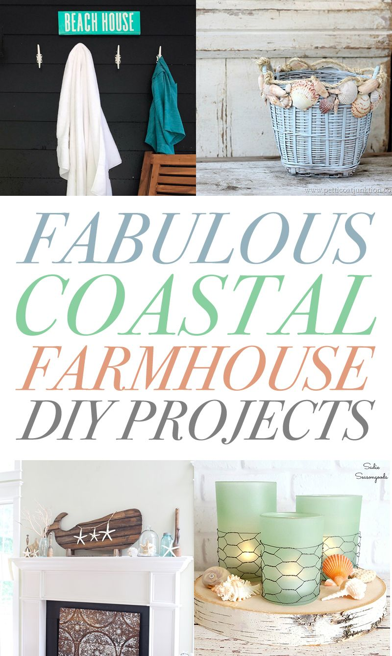 Coastal Diy Projects For Your Farmhouse The Cottage Market Coastal Farmhouse Style Farmhouse Diy Projects Coastal Farmhouse Decor