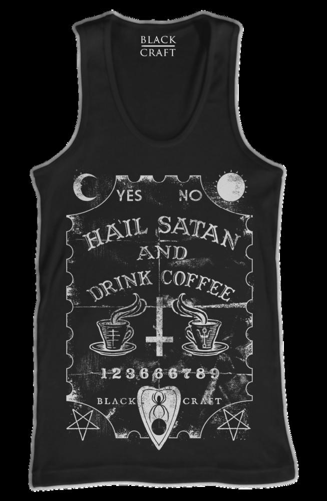 5d9cb8308198f Hail Satan And Drink Coffee - Tank Top | Black Craft | Black Craft ...