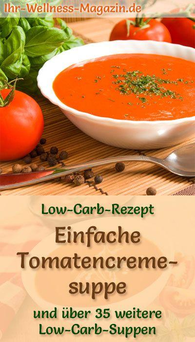 Einfache Tomatencremesuppe zum Abnehmen - gesundes, schnelles Low-Carb-Rezept