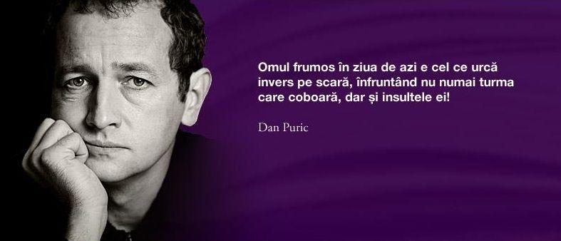 dan puric citate Pin by Priveste cu Inima on Citate | Famous quotes, Quotes, Words dan puric citate