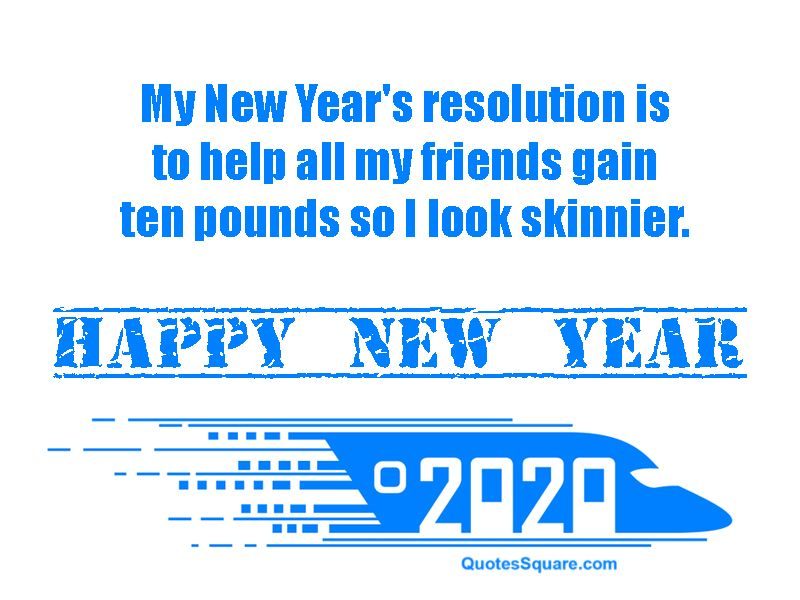 New Year 2020 Funny One Line Resolution Quote Meme New Years Eve Quotes Funny New Year Images Happy New Years Eve