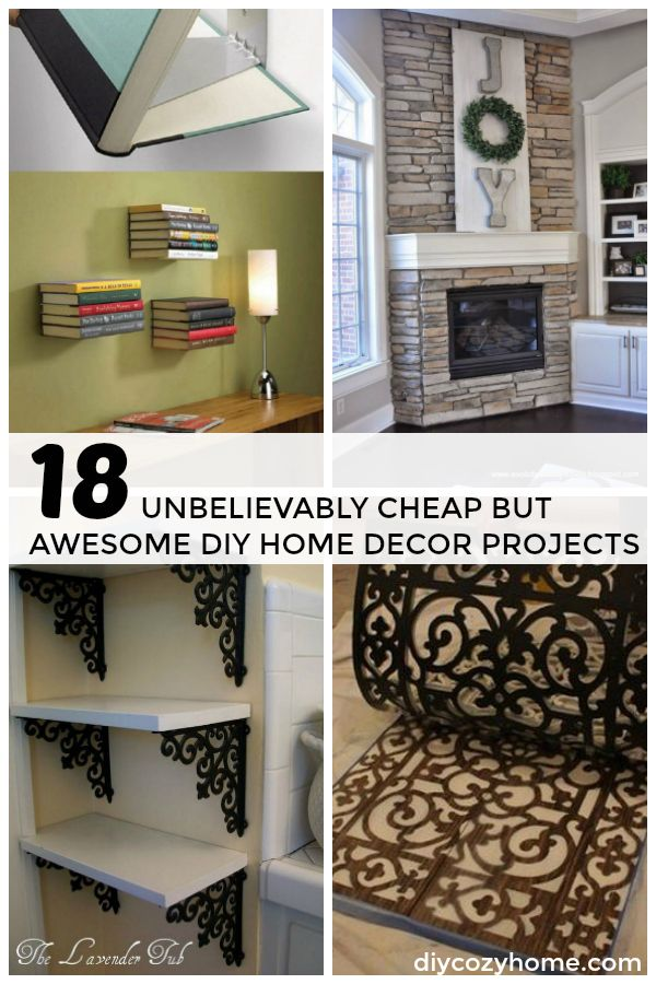 18 Unbelievably Cheap But Awesome Diy Home Decor Projects Diy Homedecor Home Diy Diy Home Decor Projects Diy Home Decor