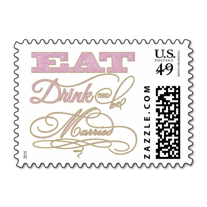 Pink And Gold Glitter Eat Drink And Be Married Postage