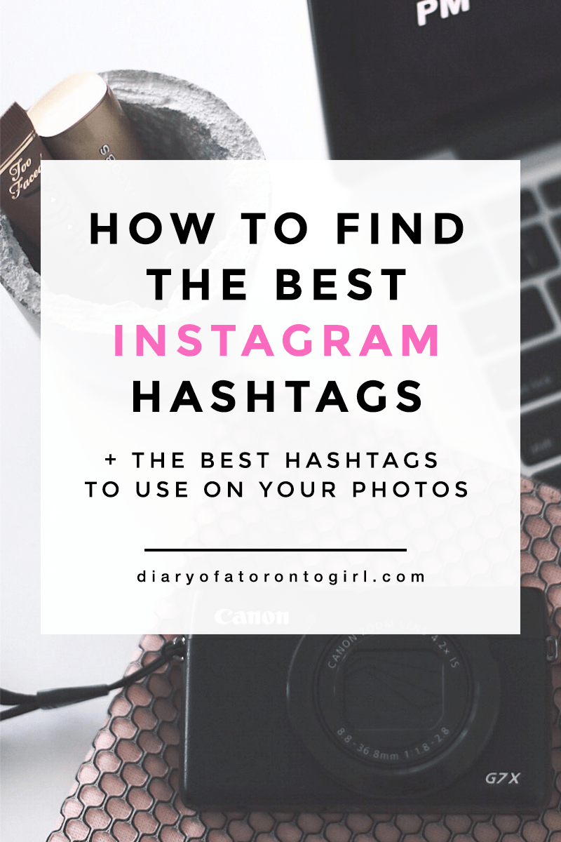 300 Best Instagram Hashtags For Different Photos Toronto Hashtags Hering W A
