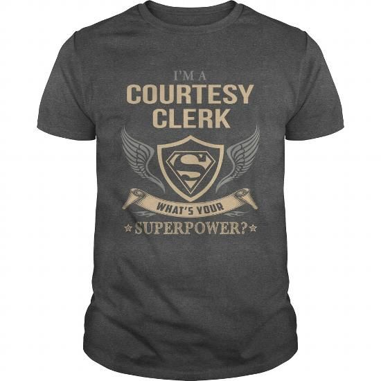 COURTESY CLERK SUPERPOWER Job Shirts Pinterest Superpower - courtesy clerk