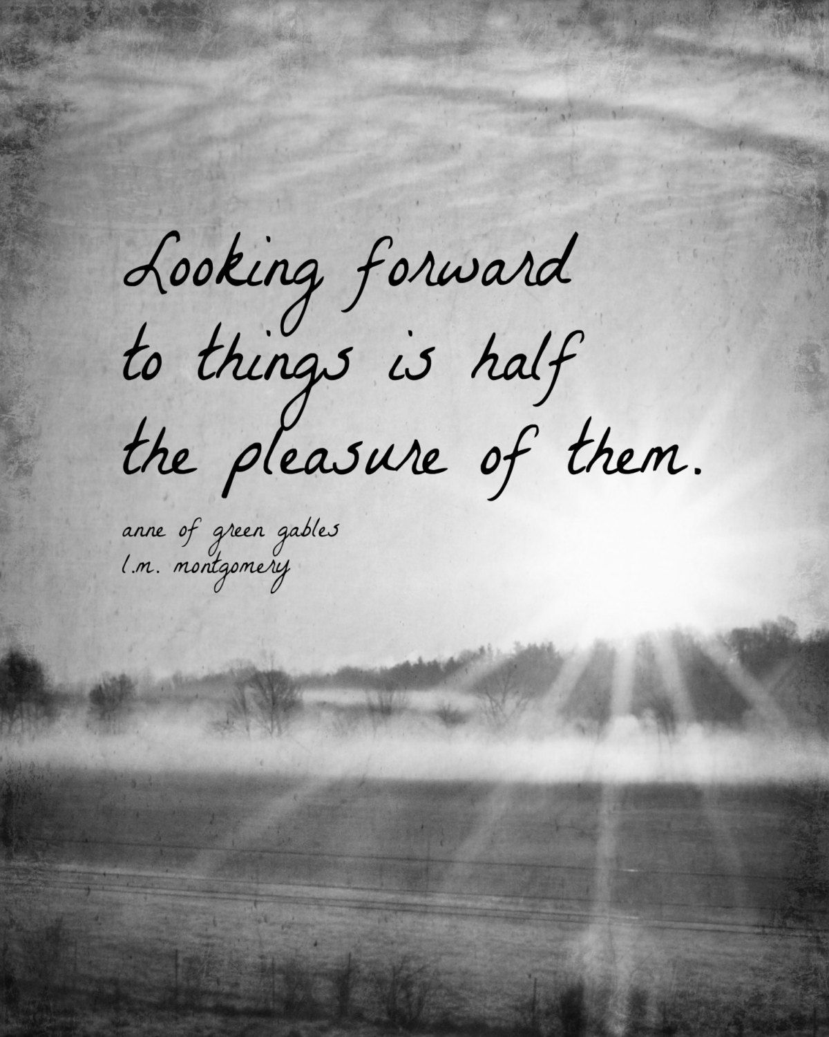 Looking Forward Quotes So Very True Once It's Happened You Can't Look Forward To It