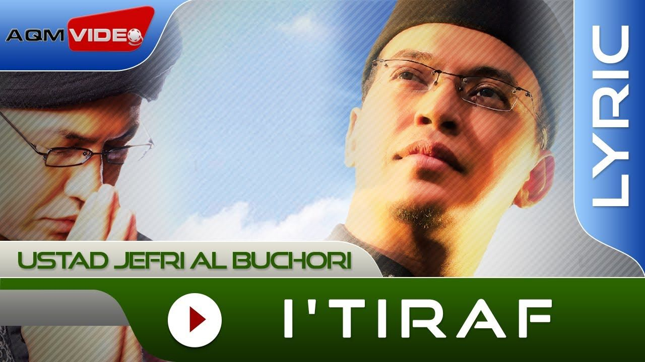 Ustad Jefri Al Buchori Itiraf Official Lyric Video Lagu