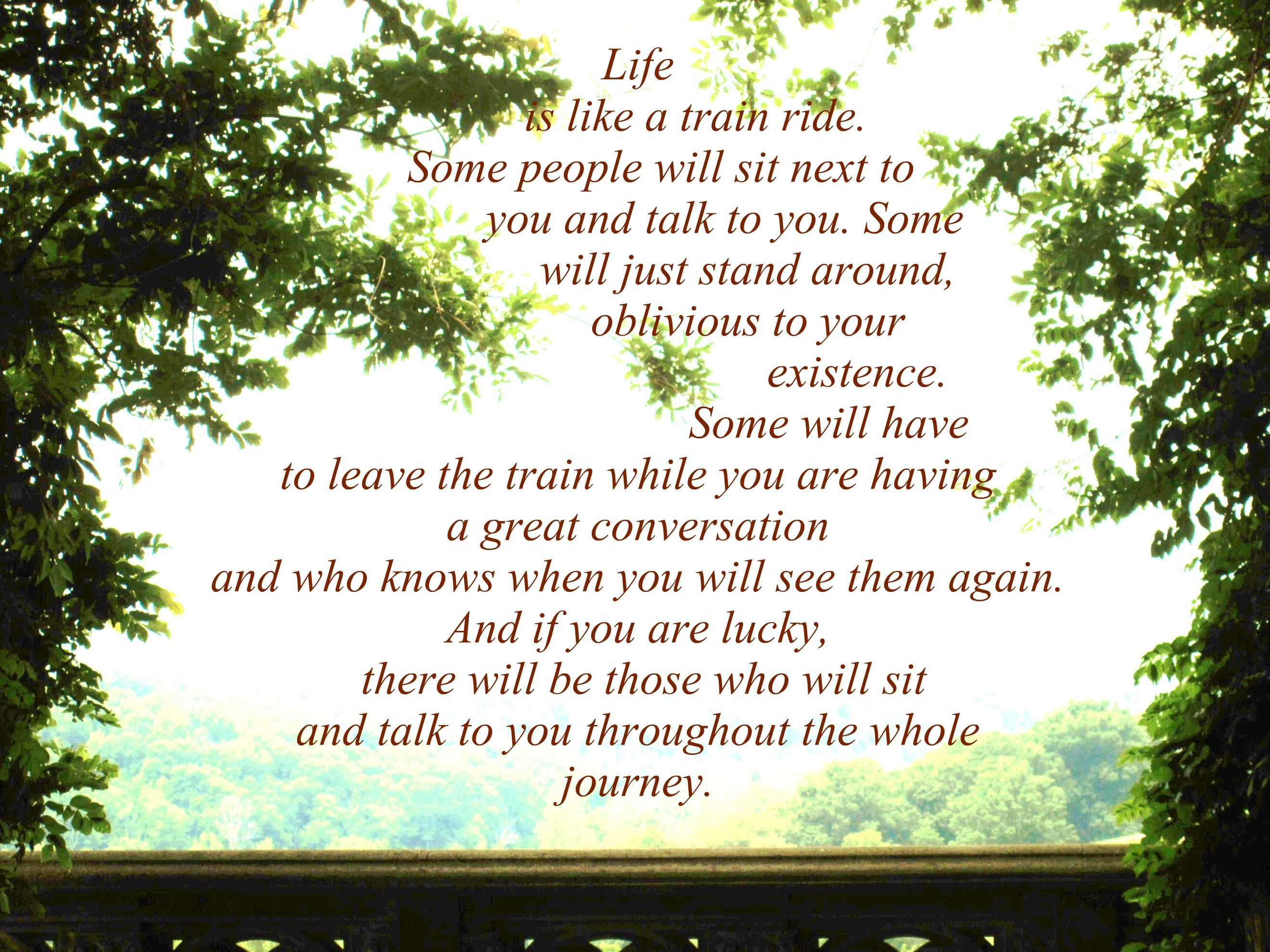 Life Is Like A Train Ride Words To Live By Quotes Riding