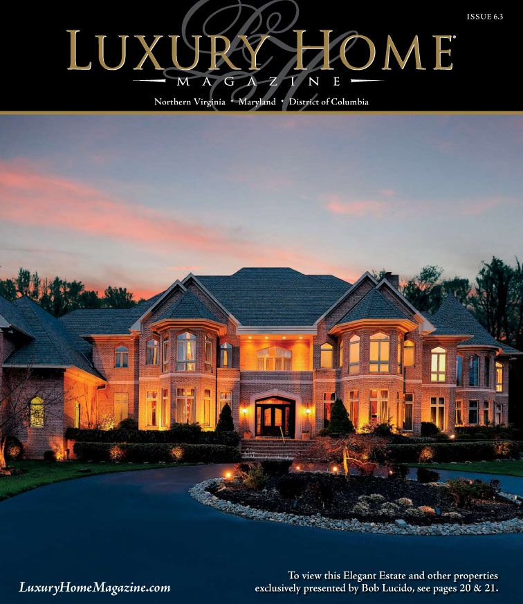 Design Your Own Luxury Home: LHM Washington D.C. Issue 6.3 Cover Photography By: Bob