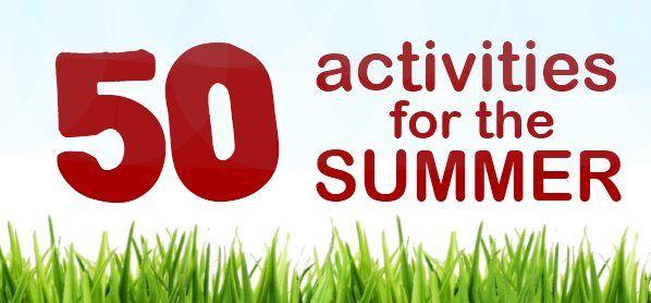 50 activities for Summer