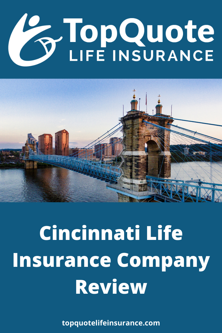 Cincinnati Life Insurance Review In 2020 Life Insurance