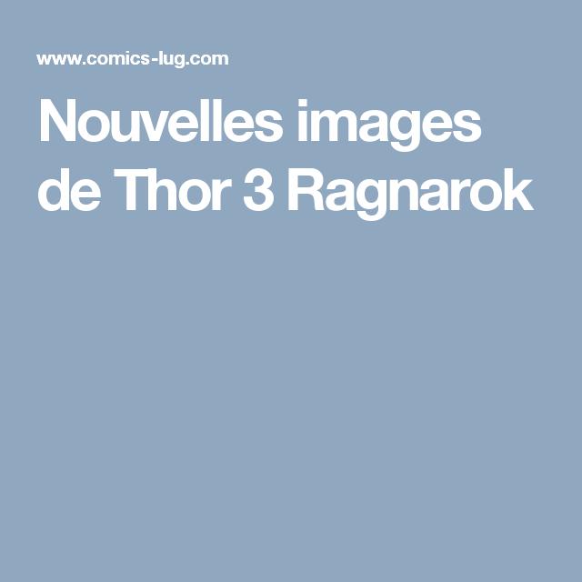 Nouvelles images de Thor 3 Ragnarok