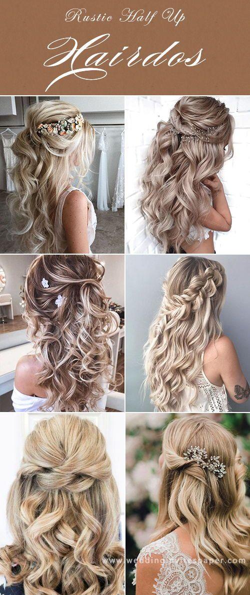 17 Enchanted Rustic Wedding Hairstyles Half Up Hald Down Hair For Long Hair With Wedding Hair Half Rustic Wedding Hairstyles Wedding Hairstyles For Long Hair