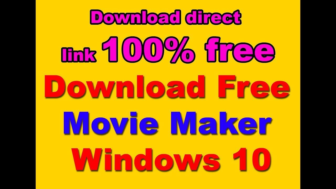 moviemaker free download for windows 10