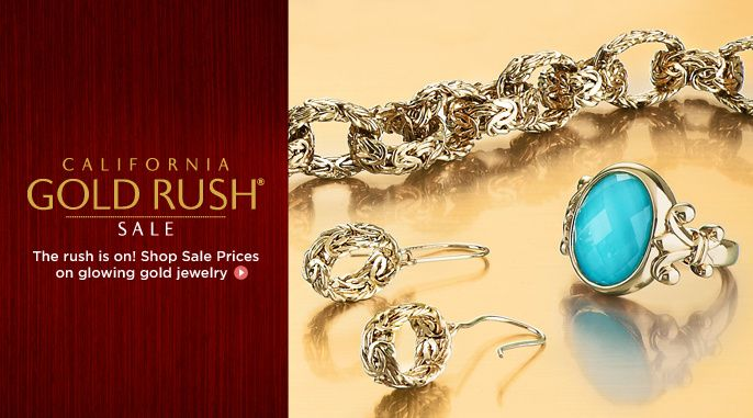 Don t miss the QVC California Gold Rush Sale R Thursday and