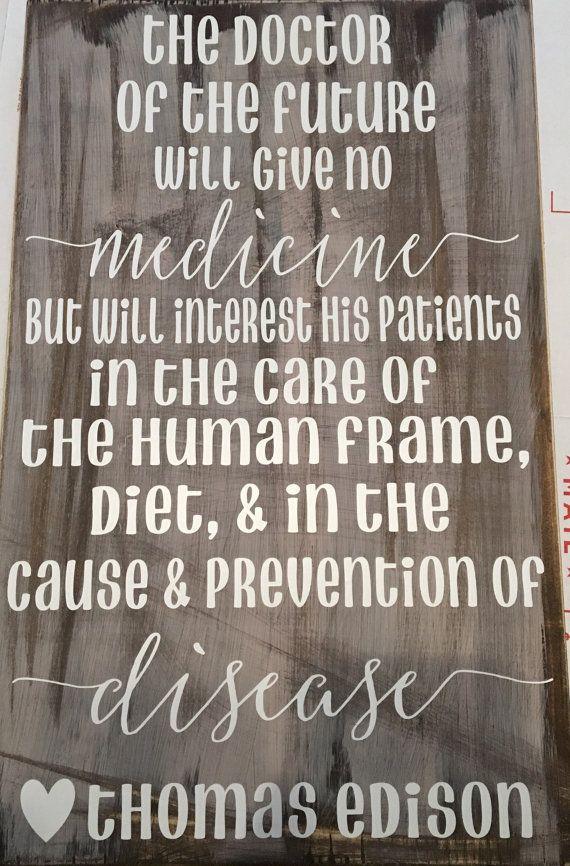 The Doctor Of The Future Quote Thomas Edison Vinyl Ideas