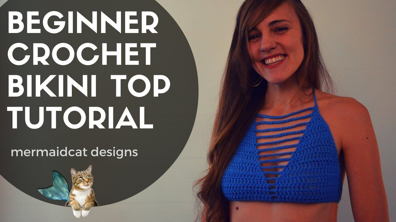 How to Crochet a Bikini Top in any size for beginners