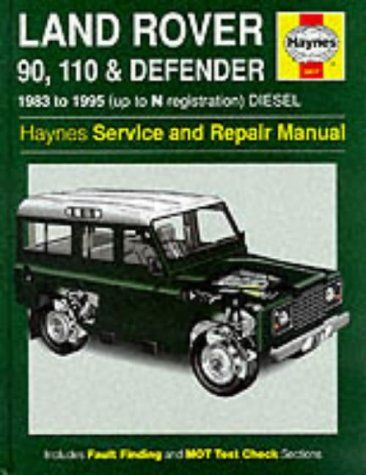 land rover 90 110 and defender service and repair manual haynes rh pinterest com Land Rover Defender 1999 Land Rover Discovery Lifted