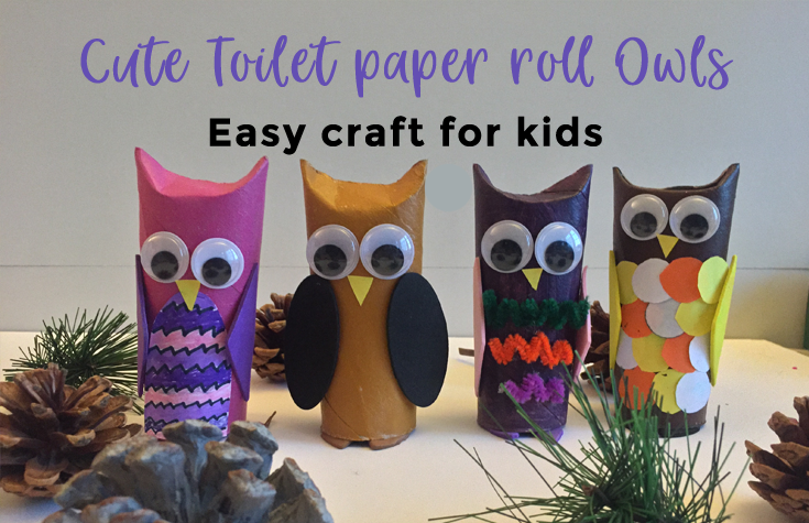 Toilet paper roll owls - an Owlsome craft for kids #toiletpaperrolldecor