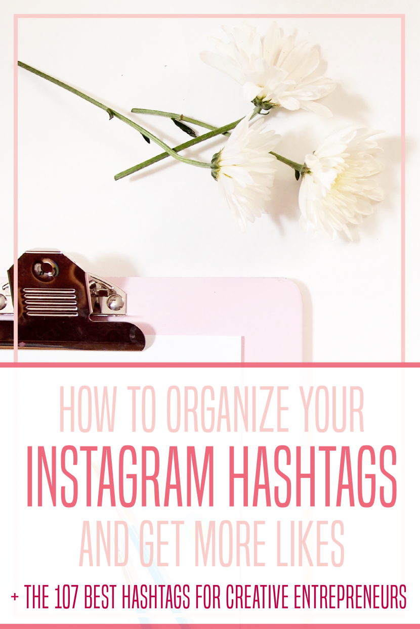 How To Organize Your Instagram Hashtags And Get More Likes