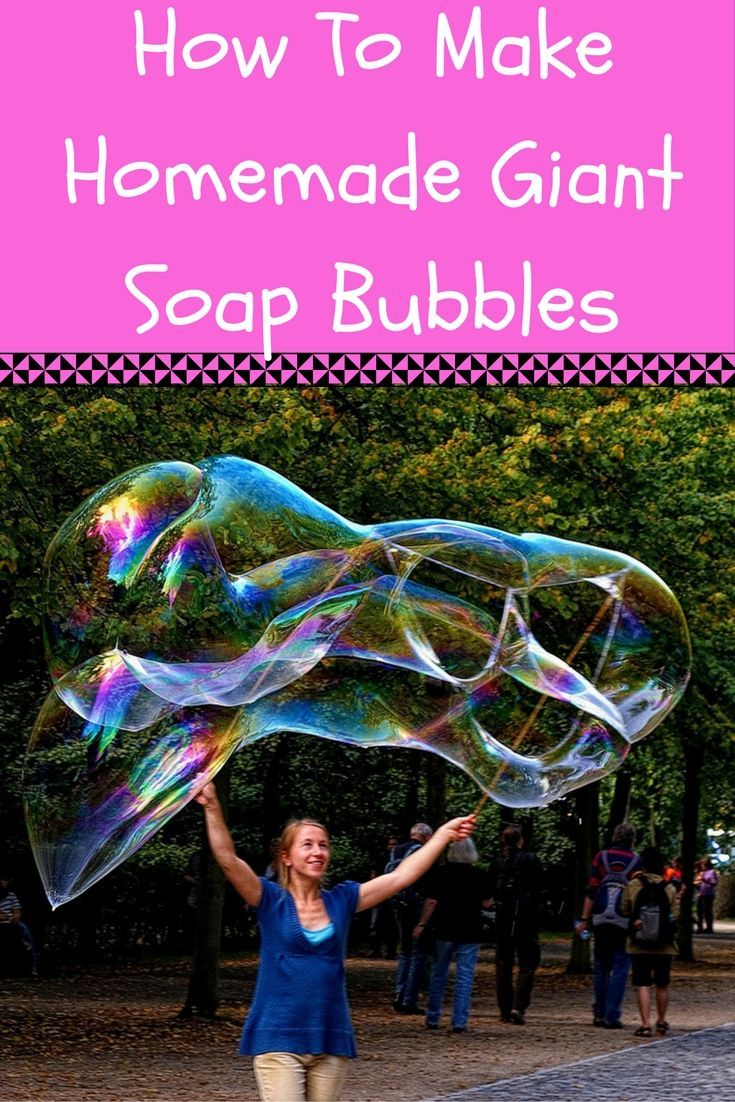 How To Make Homemade Giant Soap Bubbles Summer family