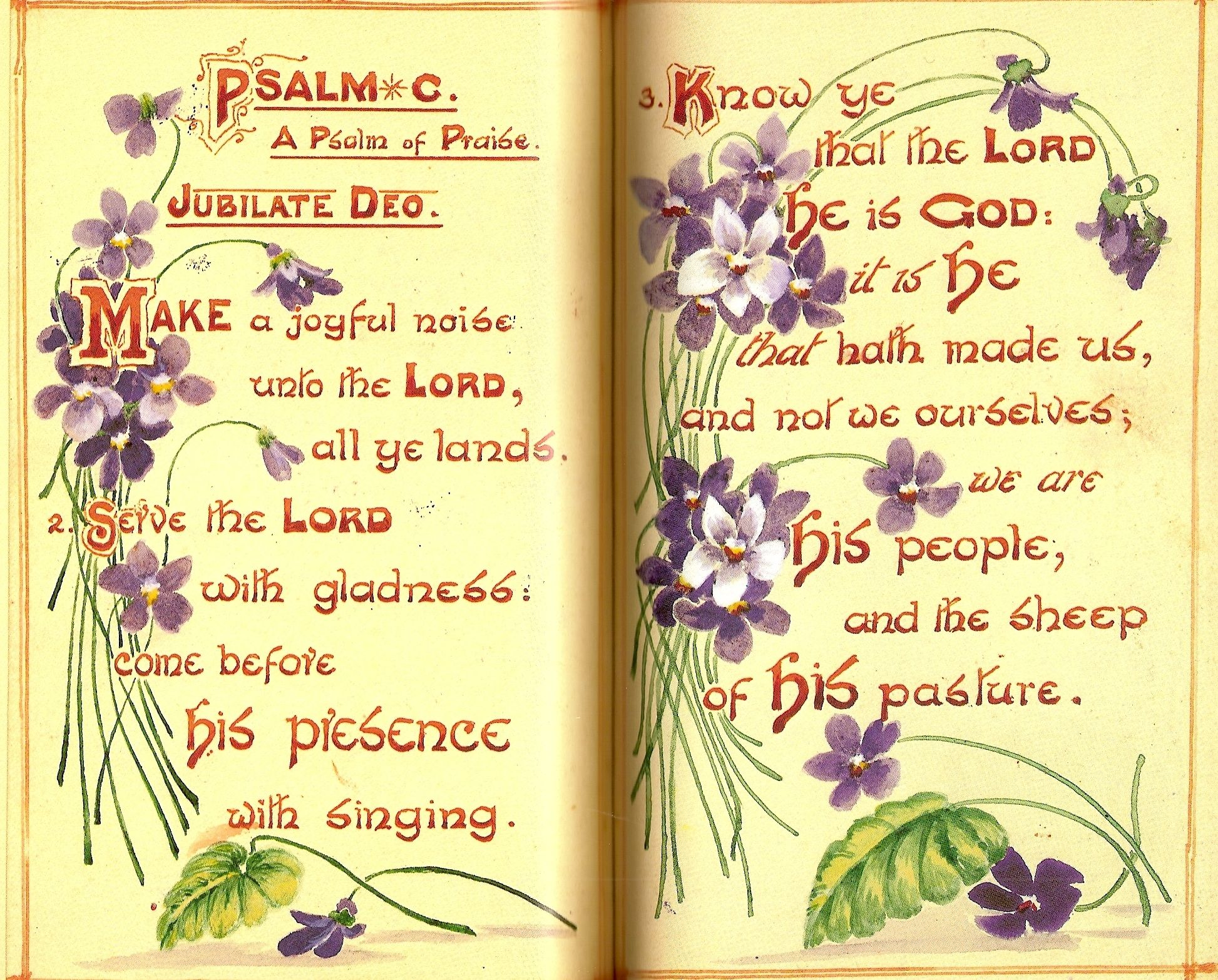 Psalm 100 make a joyful shout to the lord all you lands serve the lord with gladness come before his presence with singing know that the lord