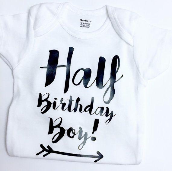 Half Birthday Boy Bodysuit Half Birthday Boy Outfit Half