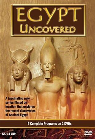 Egypt Uncovered: The Complete Ancient Epic