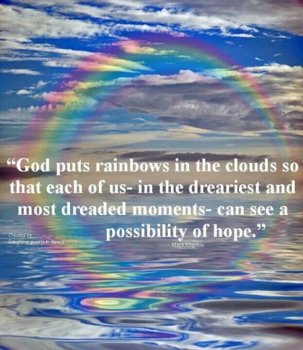 Rainbows Rainbow Quote Rainbow Love Rainbow