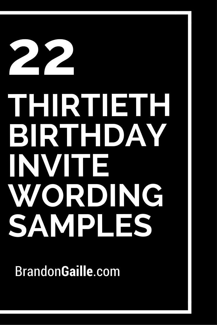 22 thirtieth birthday invite wording samples pinterest birthdays filmwisefo