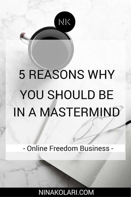 Reasons Why You Should Be In A Mastermind Group  Business Job