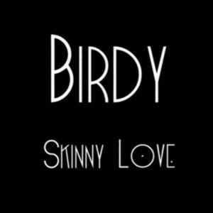 skinny love birdy gratuitement