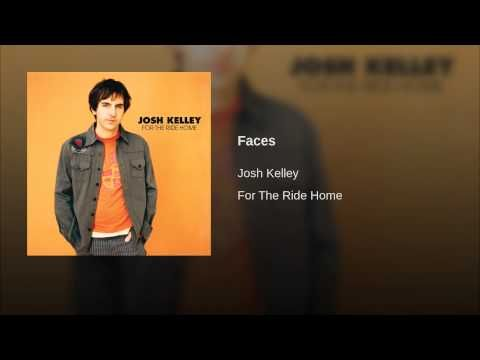 Josh Kelley- Faces