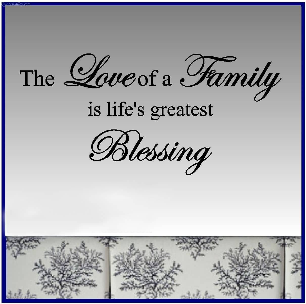 Family Is Forever Quotes The Love Of A Family In Life's Greatest Blessing  Families Are