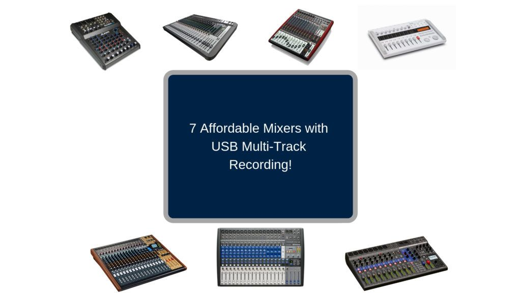Cheap Mixers With Usb Multi Track Recording Capabilities Usb Mixers Multi