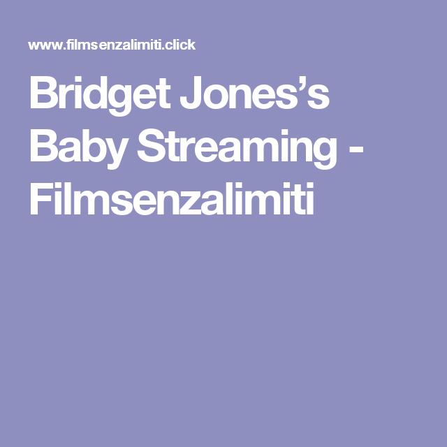Bridget Jones's Baby    Streaming - Filmsenzalimiti