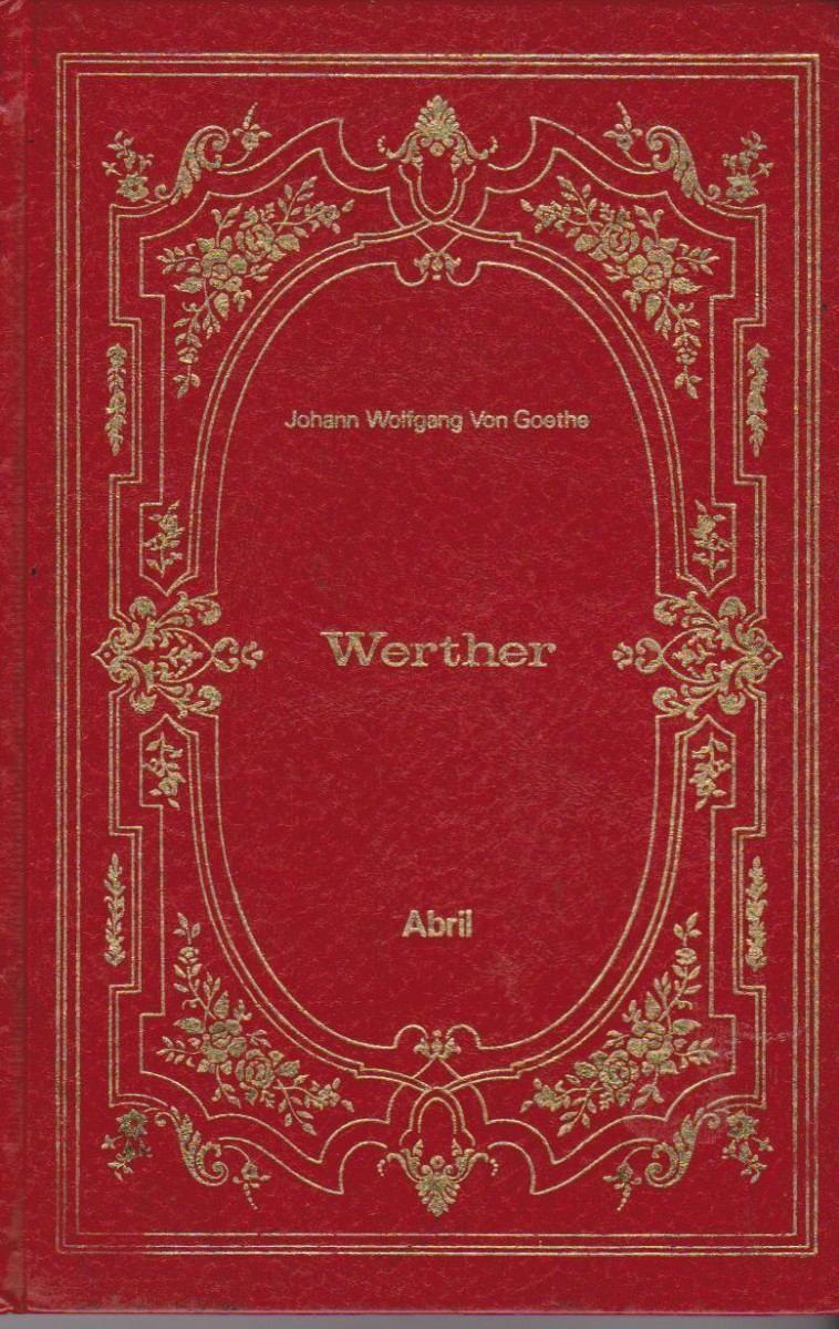 Werther Johann Wolfgang Von Goethe Leitores De Livros Capas