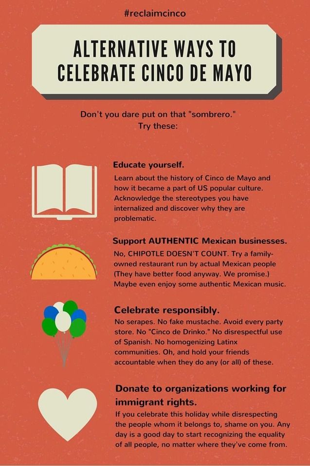How To Be Respectful On Cinco De Mayo Because It S A Cultural Celebration Cinco De Mayo Cultural Celebration De Mayo