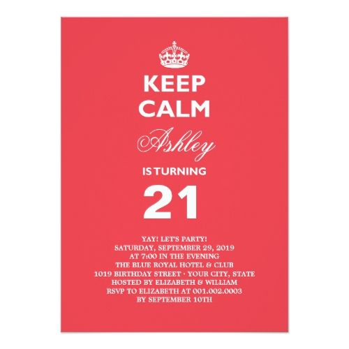 Keep Calm Funny Milestone 21st Birthday Invite Funny Birthday