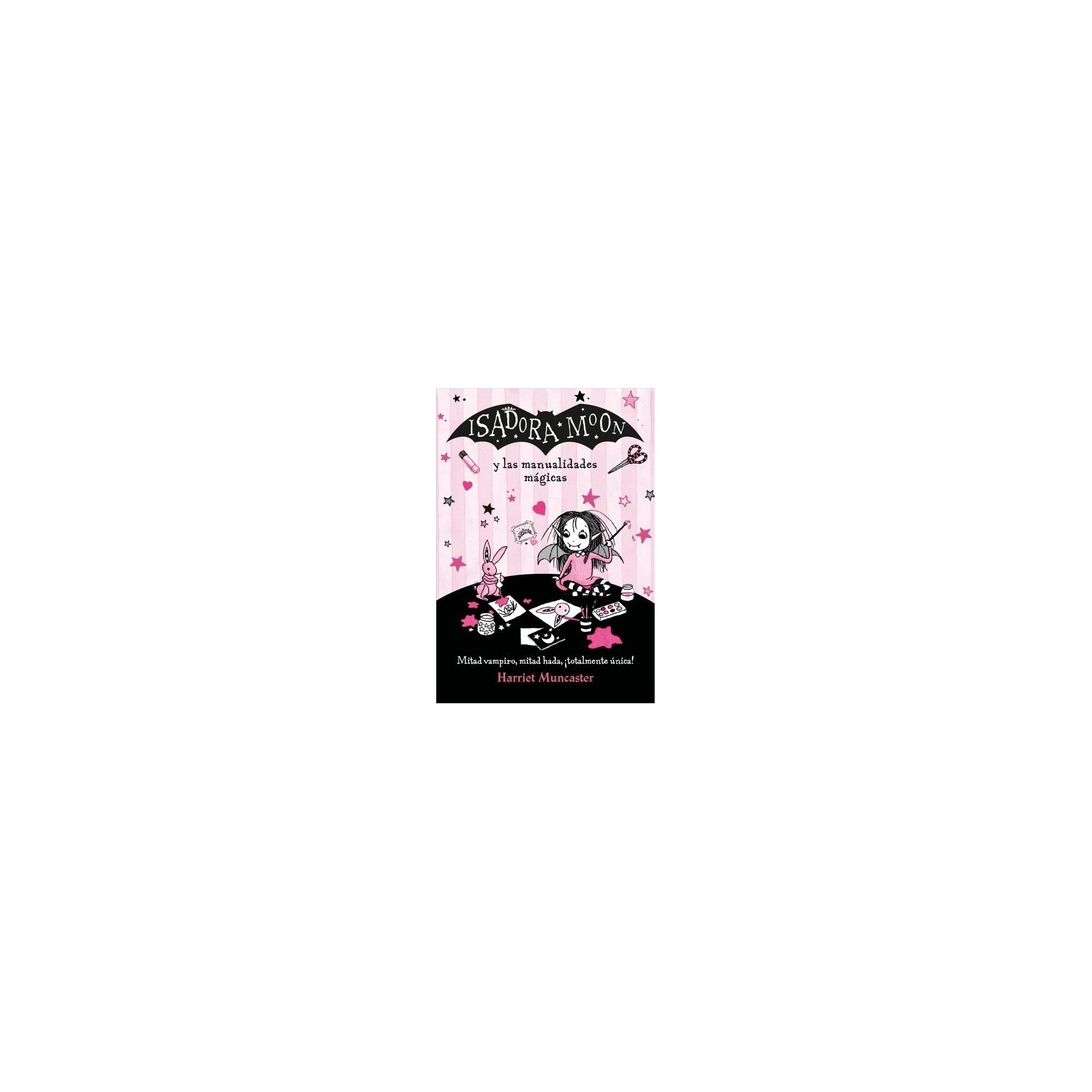 Isadora Moon y las manualidades mágicas/ Isadora Moon and the Magic Crafts  - (Paperback)